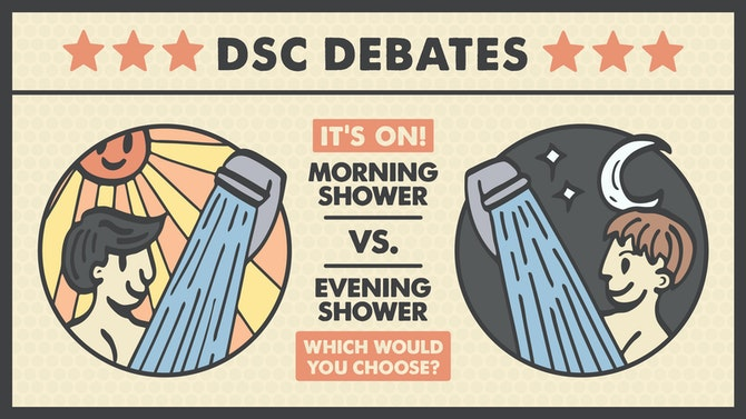 wholesale dealer 27d56 3994d DSC Debate  Morning Showers, or Evening Showers